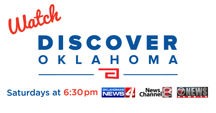 Watch Discover Oklahoma on Saturdays at 6:30 on KFOR-TV in Oklahoma City, KTUL in Tulsa, and KSWO in Lawton